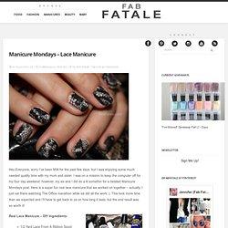 Manicure Mondays – Lace Manicure DIY « Fab Fatale