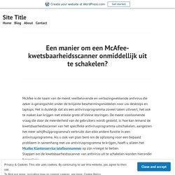 Een manier om een McAfee-kwetsbaarheidsscanner onmiddellijk uit te schakelen?