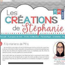 Les créations de Stéphanie: À la manière de Mirò