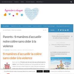 9 manières d'accueillir notre colère sans céder à la violence