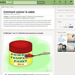 4 manières de colorer le sable - wikiHow