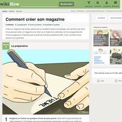 3 manières de créer son magazine