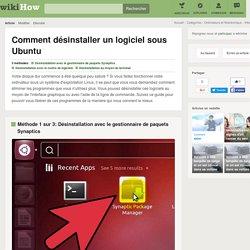 3 manières de désinstaller un logiciel sous Ubuntu