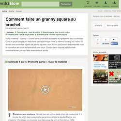 4 manières de faire un granny square au crochet