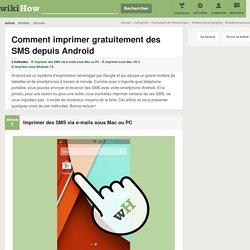 3 manières de imprimer gratuitement des SMS depuis Android