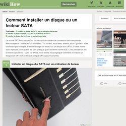 3 manières de installer un disque ou un lecteur SATA