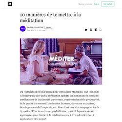 10 manières de te mettre à la méditation – SWITCH COLLECTIVE