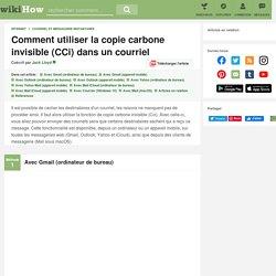 10 manières de utiliser la copie carbone invisible (CCi) dans un courriel