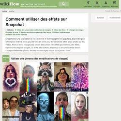 7 manières de utiliser des effets sur Snapchat