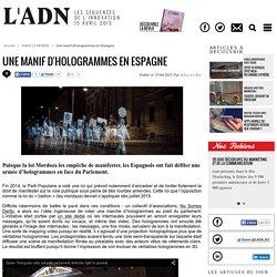 Une manif d'hologrammes en Espagne
