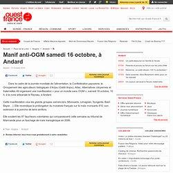 OUEST-FRANCE - Manif anti-OGM samedi 16 octobre, à Andard