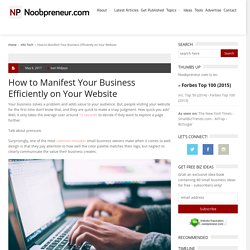 How to Manifest Your Business Efficiently on Your Website