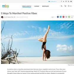 How To Manifest Positive Vibes - mindbodygreen