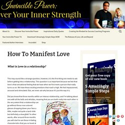 How to Manifest Love - Manifest the Relationship of Your Dreams