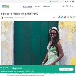 How To Manifest Love, Success, Money & More - mindbodygreen