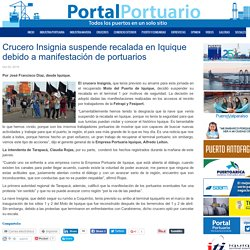 Crucero Insignia suspende recalada en Iquique debido a manifestación de portuarios
