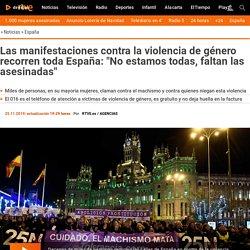 """Violencia de género: Las manifestaciones contra la violencia machista recorren toda España: """"No estamos todas, faltan las asesinadas"""" RTVE 25-11-2019"""