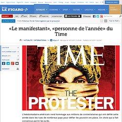 International : «Le manifestant», «personne de l'année» du Time