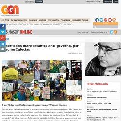 O perfil dos manifestantes anti-governo, por Wagner Iglecias