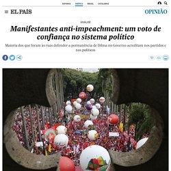 Manifestantes anti-impeachment: um voto de confiança no sistema político