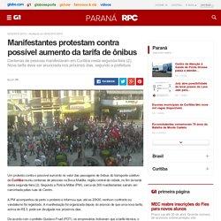 Manifestantes protestam contra possível aumento da tarifa de ônibus - notícias em Paraná