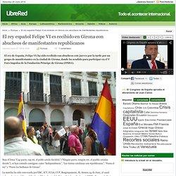 El rey español Felipe VI es recibido en Girona con abucheos de manifestantes republicanos