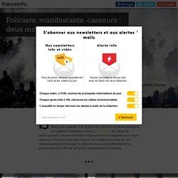 RECIT FRANCETV INFO. Policiers, manifestants, casseurs : deux mois d'affrontements