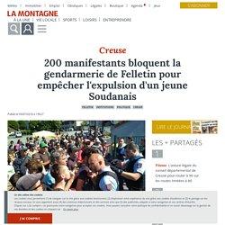 200 manifestants bloquent la gendarmerie de Felletin pour empêcher l'expulsion d'un jeune Soudanais - Felletin (23500) - La Montagne