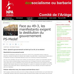 Face au 49-3, les manifestants exigent la destitution du gouvernement PS-Medef