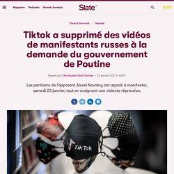Tiktok a supprimé des vidéos de manifestants russes à la demande du gouvernement de Poutine