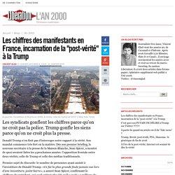 Les chiffres des manifestants en France, incarnation de la post-vérité à la Trump