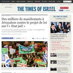 Des milliers de manifestants à Jérusalem contre le projet de loi sur l'« Etat juif »