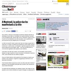 A Montreuil, la police vise les manifestants à la tête