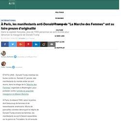 """À Paris, les manifestants anti-Donald Trump de """"La Marche des Femmes"""" ont su faire preuve d'originalité"""