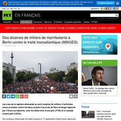 Des dizaines de milliers de manifestants à Berlin contre le traité transatlantique