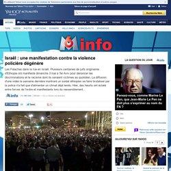 Israël : une manifestation contre la violence policière dégénère