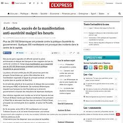 A Londres, succès de la manifestation anti-austérité malgré les heurts - L'EXPRESS - Minefield
