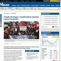 Grande-Bretagne : manifestation monstre contre l'austérité