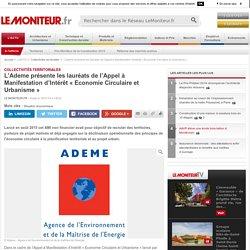 L'Ademe présente les lauréats de l'Appel à Manifestation d'Intérêt « Economie Circulaire et Urbanisme » - Collectivités territoriales