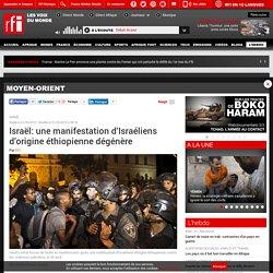 Israël: une manifestation d'Israéliens d'origine éthiopienne dégénère - Moyen-Orient