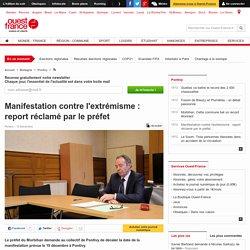 Manifestation contre l'extrémisme: report réclamé par le préfet