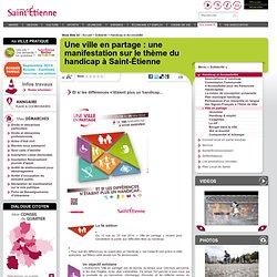 Une ville en partage : une manifestation sur le thème du handicap à Saint-Étienne