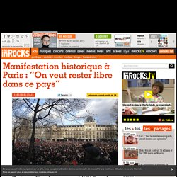 """Manifestation historique à Paris : """"On veut rester libre dans ce pays"""""""