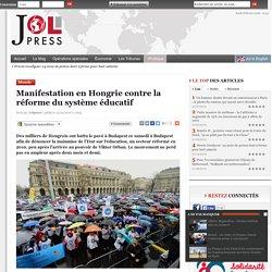 Manifestation en Hongrie contre la réforme du système éducatif