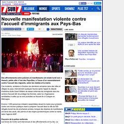 Nouvelle manifestation violente contre l'accueil d'immigrants aux Pays-Bas