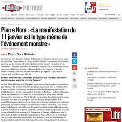Pierre Nora : «La manifestation du 11janvier est letypemême de l'événement monstre»
