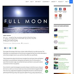 Full Moon Manifestation Meditation