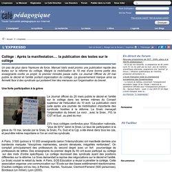 Collège : Après la manifestation.... la publication des textes sur le collège