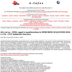 A-Infos (fr) cnt-so - OMS: appel à manifestation le MERCREDI 20 JANVIER 2016 à 11h - CNT Solidarité Ouvrière