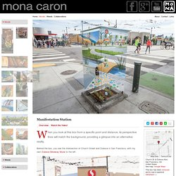 """Manifestation Station"" - a utility box painted transparent. Artist: Mona Caron"